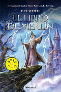 El Libro De Merlin by T. H. White