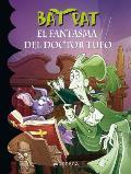 El Fantasma del Doctor Tufo = The Ghost of Dr. Tuff