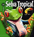 Selva Tropical/ Rain Forests