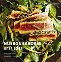 Nuevos Sabores Para Ensaladas/ New Flavors for Salads