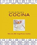 El Libro De Oro De La Cocina / the Golden Book of Cooking