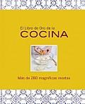 El Libro De Oro De La Cocina / the Golden Book of Cooking