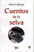 Cuentos de La Selva: Tales of the Jungle