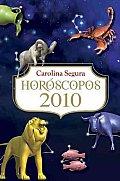 Horoscopos 2010 / Horoscopes 2010