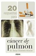 20 Respuestas Para Cancer de Pulmon