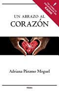 Un Abrazo al Corazon = A Hug to the Heart (Millenium) Cover