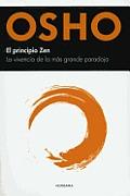 El Principio Zen: La Vivencia de la Mas Grande Paradoja