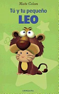 Tu y Tu Pequeno Leo = You and Your Little Leo (Vivir Mejor)