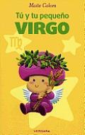 Tu y Tu Pequeno Virgo = You and Your Little Virgo (Vivir Mejor)