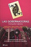 Las Gobernadoras/ the Governors