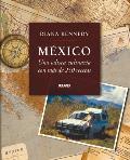 Mexico: Una Odisea Culinaria Con Mas de 250 Recetas (Cocina)