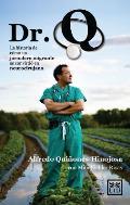Dr. Q: La Historia de Como Un Jornalero Migrante Se Convirtio En Neurocirujano (Viva)