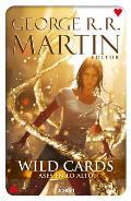 Wild Cards 2: Ases En Lo Alto (Wild Cards)