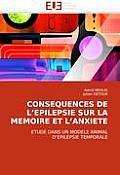 Consequences de L''Epilepsie Sur La Memoire Et L''Anxiete