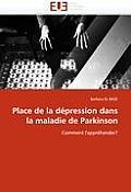 Place De La Depression Dans La Maladie De Parkinson by Barbara El Baze