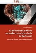 La Somnolence Diurne Excessive Dans La Maladie De Parkinson by Virginie Lambrecq