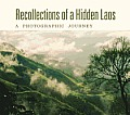 Recollections of a Hidden Laos: A Photographic Journey