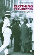 Clothing for Liberation: A Communication Analysis of Gandhi's Swadeshi Revolution