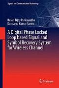 A Digital Phase Locked Loop Based Signal and Symbol Recovery System for Wireless Channel (Signals and Communication Technology)