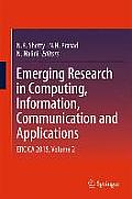 Emerging Research in Computing, Information, Communication and Applications: Ercica 2015, Volume 2