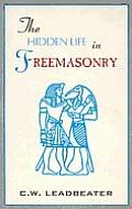 Hidden Life In Freemasonry