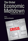 The Global Economic Meltdown: Perspectives from India and Eu