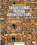 Masterpieces of Traditional Indian Archi