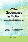 Water Governance in Motion: Towards Socially and Environmentally Sustainable Water Laws