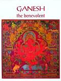 Ganesh the Benevolent