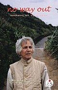 No Way Out: Conversations with Ug Krishnamurthi