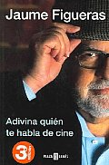Adivina Quien Te Habla De Cine / Guess Who Speaks To You About Film
