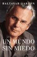 Un Mundo Sin Miedo/ A World...