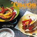 Tacos, Quesadillas y Burritos (Tacos, Burritos and Quesadillas)