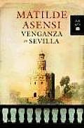 Venganza En Sevilla (10 Edition)