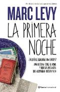 La Primera Noche = The First Night (Planeta Internacional)