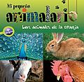 Mi Pequeno Animalario: Los Animales de La Granja (Mi Pequeno Animalario Mi Pequeno Animalario)