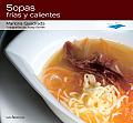 Sopas Frias y Calientes (Con Sabor a Mediterraneo)