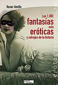 Entre Parentesis #06: Las 1.001 Fantasias Mas Eroticas y Salvajes de la Historia = 1,001 More Erotic and Wild Fantasies of History