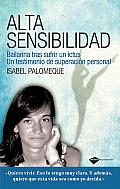 Alta Sensibilidad: Bailarina Tras Sufrir Un Ictus (Plataforma Testimonio)