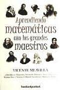 Aprendiendo Matematicas Con Los Grandes Maestros / Learning Mathematics With the Great Masters