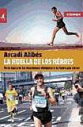La Huella de Los Heroes