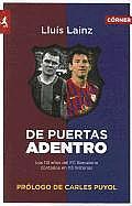 De Puertas Adentro: Los 113 Anos del FC Barcelona Contados en 113 Historias