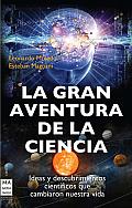 La Gran Aventura de La Ciencia (Ciencia)