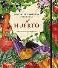 El Huerto / the Garden