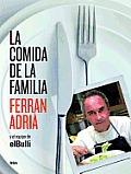 La Comida de la Familia: Coma Lo Que Se Comia en ElBulli de Sies y Media A Siete