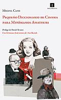 Pequeno Diccionario de Cinema Para Mitomanos Amateurs