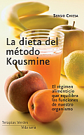 La Dieta del Metodo Kousmine = Kousmine Diet Method (Vida Sana)