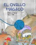 El Ovillo Magico = The Magic Ball...