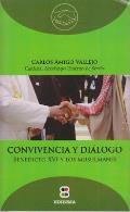 Convivencia y Dialogo: Benedicto XVI a Los Musulmanes (Coleccion Diaologo)