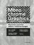Monochrome Graphics: Maximum Creativity Within a Minimum Budget